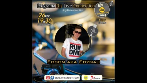 Djs Live Connection 144 - Edson AKA Edymau