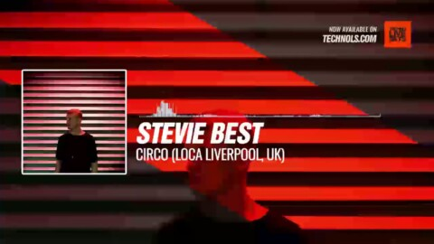 @steviebest92 - Circo (Loca Liverpool, UK) #Techno
