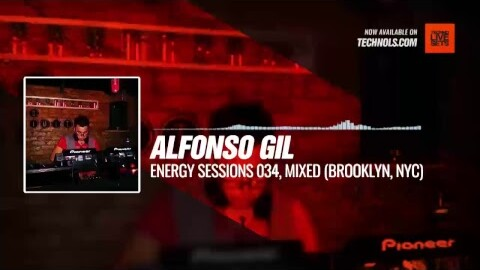 Alfonso Gil - Energy Sessions 034, Mixed (Brooklyn, NYC) #Periscope #Techno #music