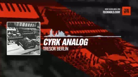 CYRK analog - Tresor Berlin (live set) #Periscope #Techno #music