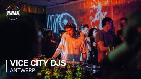 Vice City DJs | Boiler Room X Eristoff X Vice City: Antwerp