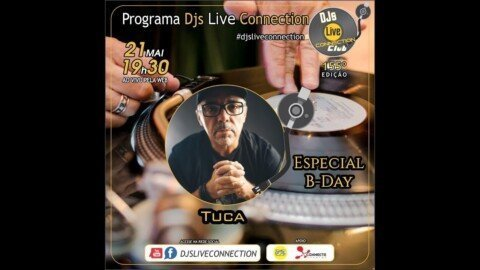 Djs Live Connection 155 - Tuca B-Day
