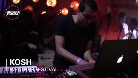 Kosh | Boiler Room x Weather LSM