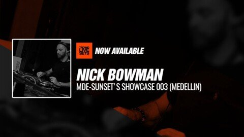 Nick Bowman MDE-Sun'Sets Showcase 003 (Medellin)
