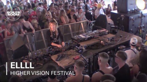 ELLLL | Boiler Room x Higher Vision