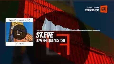 St.eve - Low Frequency 128 @LFYpodcast #Periscope #Techno #music