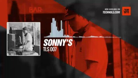 Sonny's - TLS 007 #Periscope #Techno #music