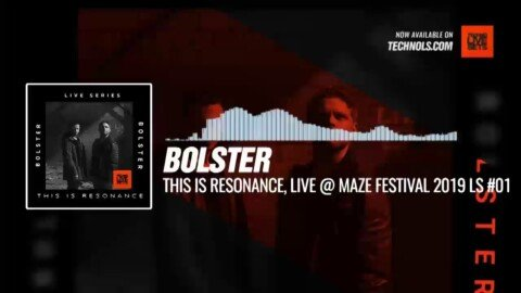 Bolster - This Is Resonance (Maze Festival 2019 LS 001) by @scottcamello