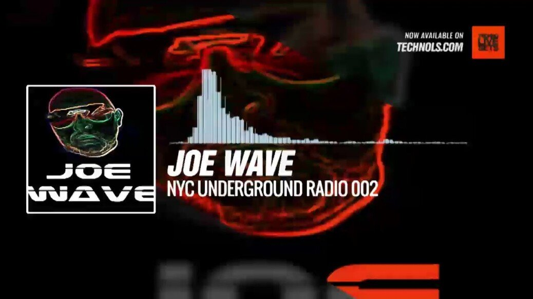 Joe Wave - NYC Underground Radio 002 @djjoeywave #techno