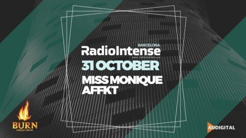 Miss Monique, AFFKT @ Radio intense, 31.10.2019