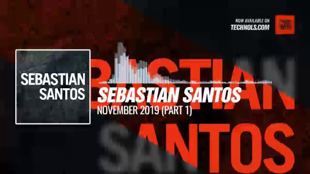 Techno set: Sebastian Santos - November 2019 (Part 1)
