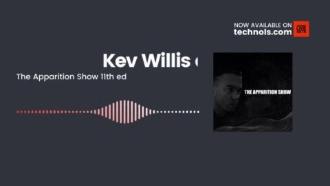 Techno Music: Kev Willis and Oyhopper - The Apparition Show 11th. ed