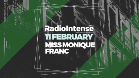 Miss Monique, Franc - Live @ Radio Intense Kyiv 11.02.2020