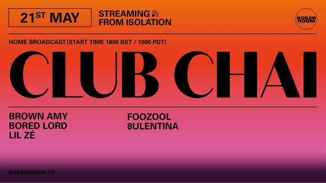 8ULENTINA | Boiler Room: Streaming From Isolation with CLUB CHAI