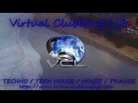 Virtual Clubbing Life #TechHouse #Techno #Webradio Channel from #France 26072020 #1