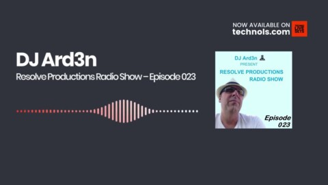 Deep House: DJ Ard3n - Resolve Productions Radio Show – Episode 023
