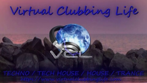 Virtual Clubbing Life #TechHouse #Techno #Webradio Channel from #France 01082020 #1