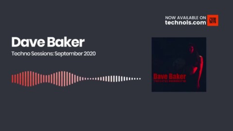 Techno Music: Dave Baker Techno Sessions: September 2020