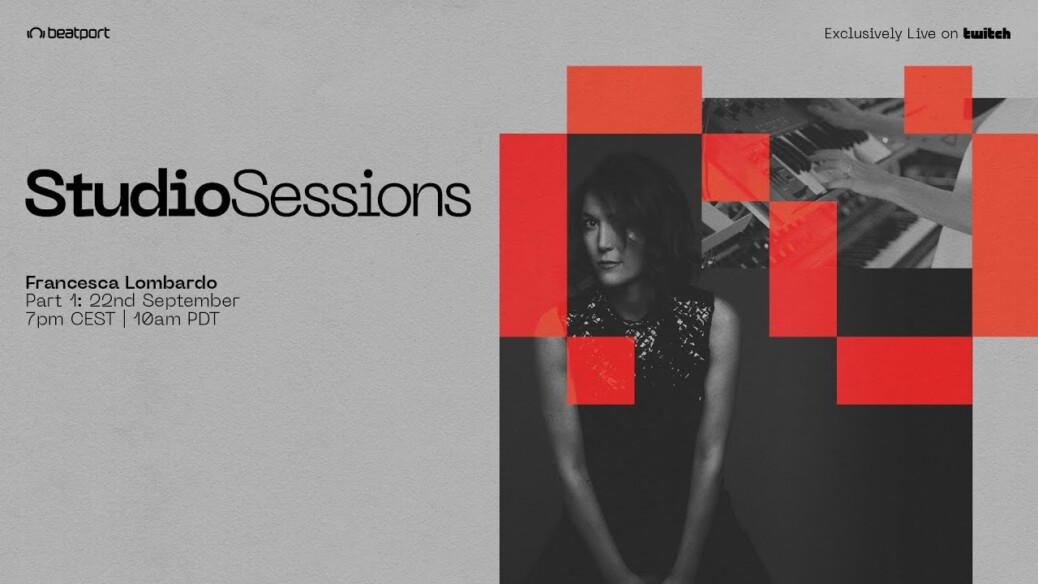 Francesca Lombardo - Studio Sessions: Part 2 | @Beatport Live