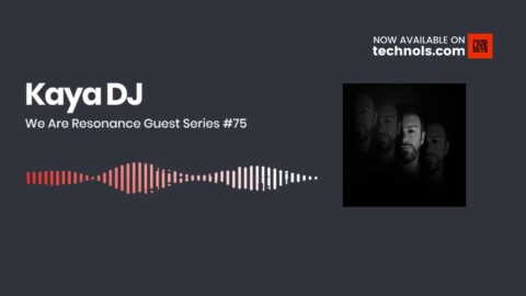 Techno Music: Kaya DJ - We Are Resonance Guest Series #75