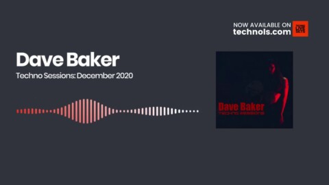 Techno Music: Dave Baker Techno Sessions: December 2020