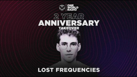 One World Radio l Two Year Anniversary with Lost Frequencies