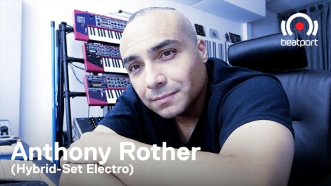 Anthony Rother - Hybrid-Set Electro DJ set - Beatport Selects: Electro | @Beatport Live