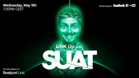 LINK UP w/ SUAT (MAY 2021) | Beatport Live